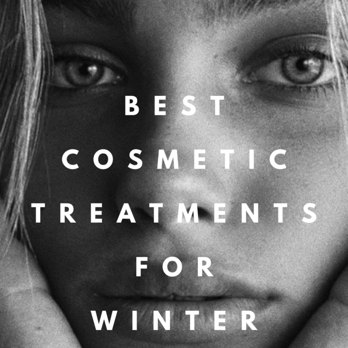 Best Cosmetic Treatments to Do in Winter